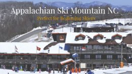 Appalachian Ski Mountain is perfect for beginners.