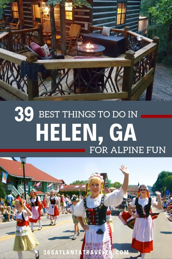 The 39+ Best Things to Do in Helen, Ga for Alpine Fun