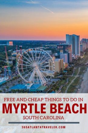 Can You Really Afford To Miss These Cheap & Free Things to Do in Myrtle Beach???