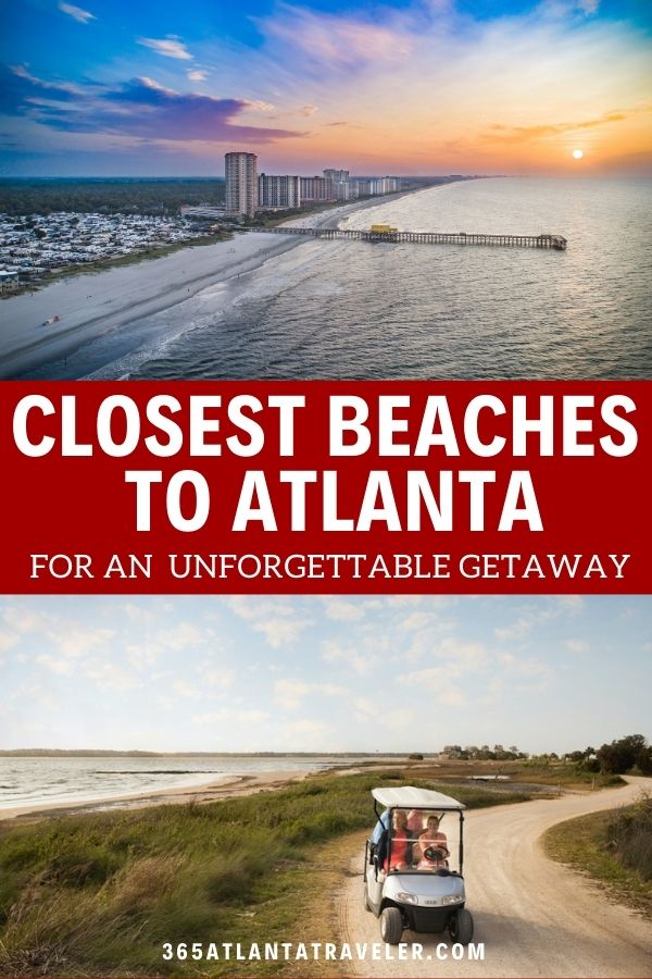 The Closest Beaches to Atlanta for an Exciting & Unforgettable Getaway